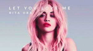 Текст песни Let You Love Me Rita Ora